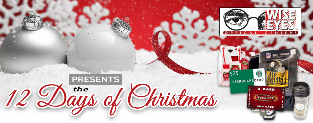 Wise Eyes Optical Presents the 12 Days of Christmas