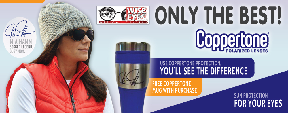 Wise Eyes Optical in Central PA carriers Coppertone Polarized Lenses.